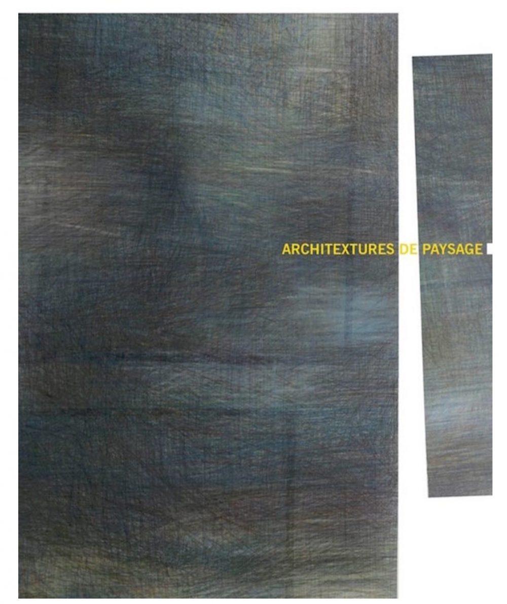 [EXPO] 25.03→04.06 – ARCHITECTURES DE PAYSAGE #1 – CHÂTEAU D'OIRON