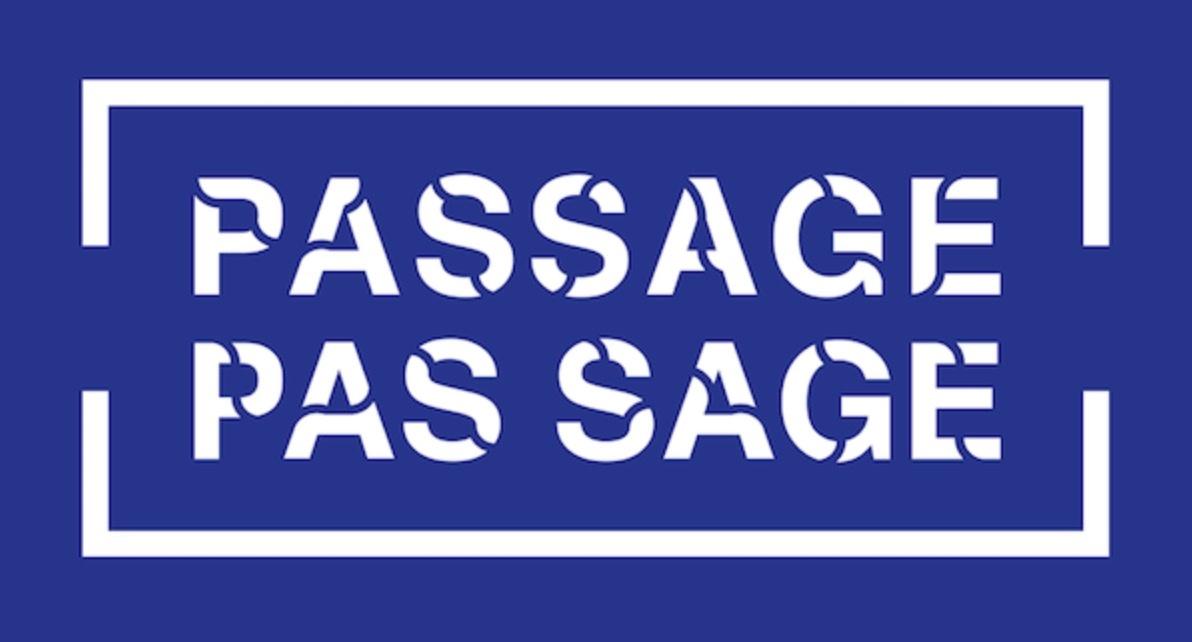 PASSAGE PAS SAGE – EXPOSITIONS / PERFORMANCES / CONCERTS