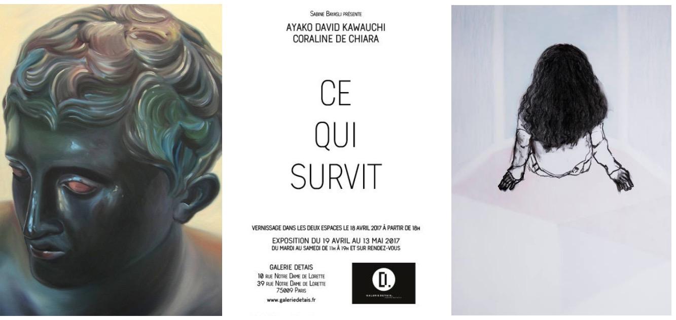 [EXPO] 19.04 au 13.05 – AYAKO DAVID KAWAUCHI et CORALINE DE CHIARA – CE QUI SURVIT – galerie detais