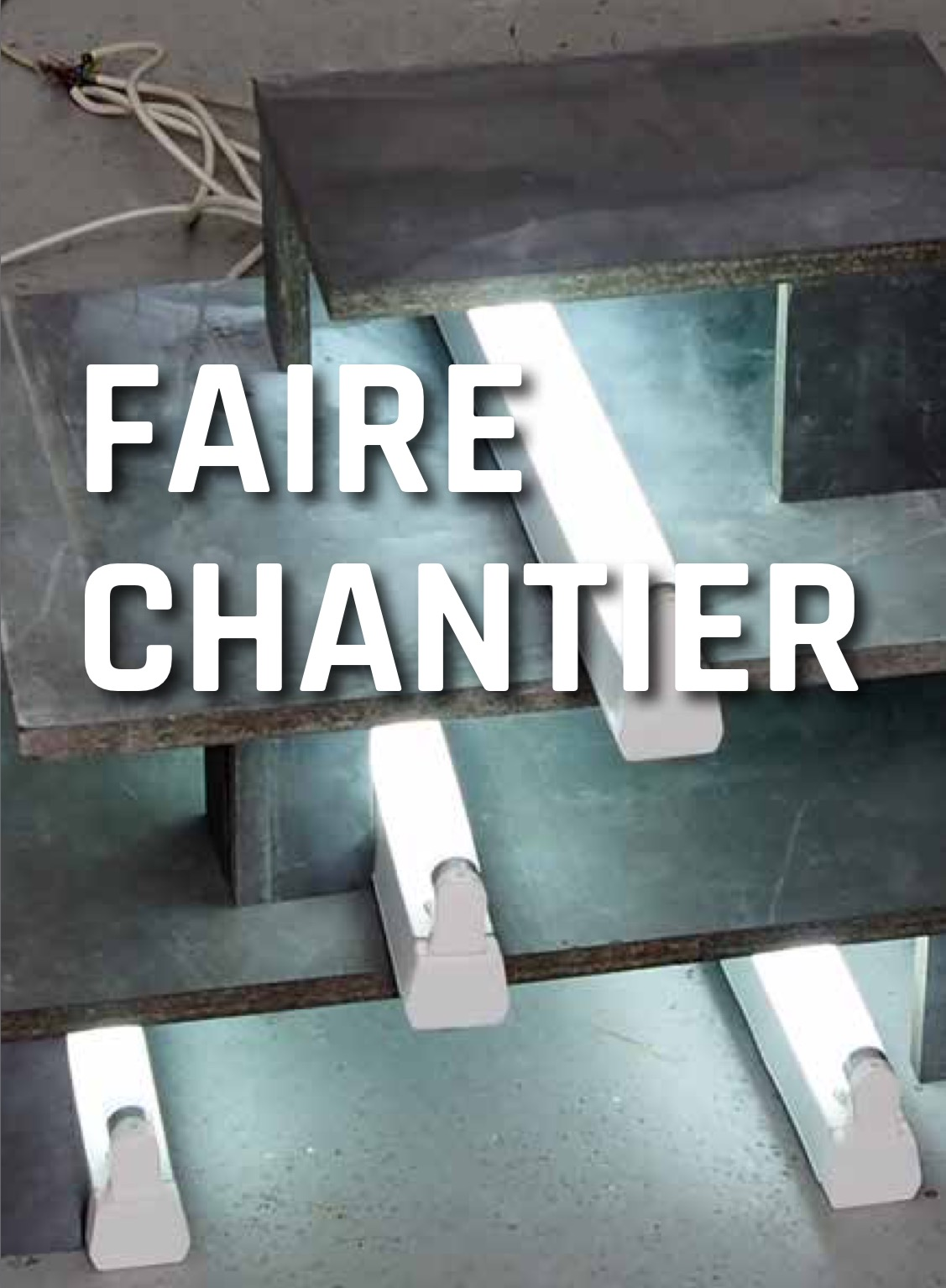 [EXPO] 05 au 28.05 – FAIRE CHANTIER- Centre d'Arts Plastiques d'Aubervilliers