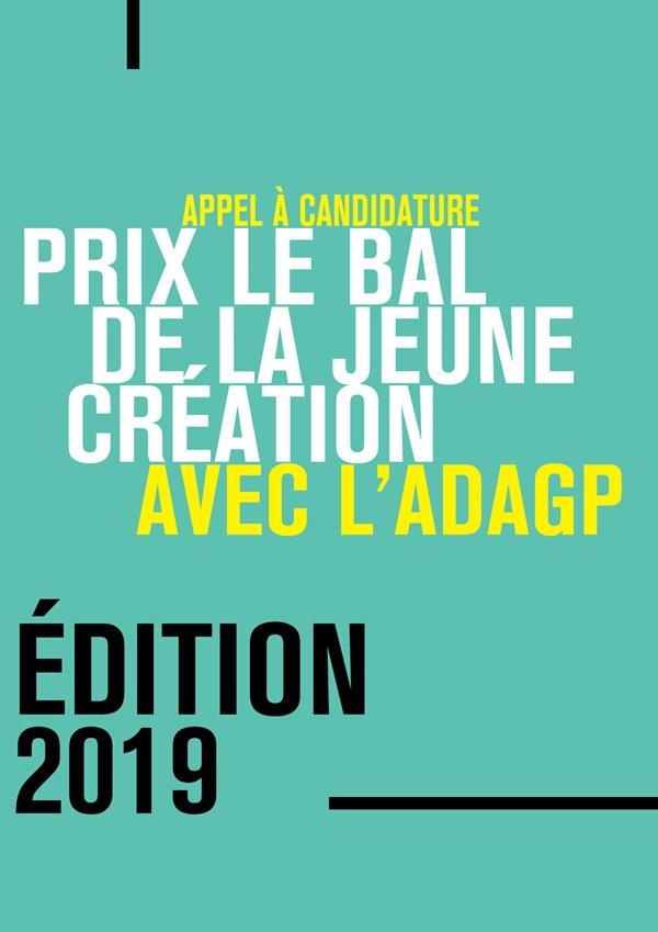 [APPEL A CANDIDATURE] PRIX LE BAL DE LA JEUNE CRÉATION AVEC L'ADAGP 2019