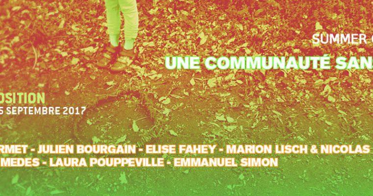 [EXPOSITION] 22 ▷ 24/09 – Une Communauté sans tête – Summer Camp #4 – Bassillac (24)
