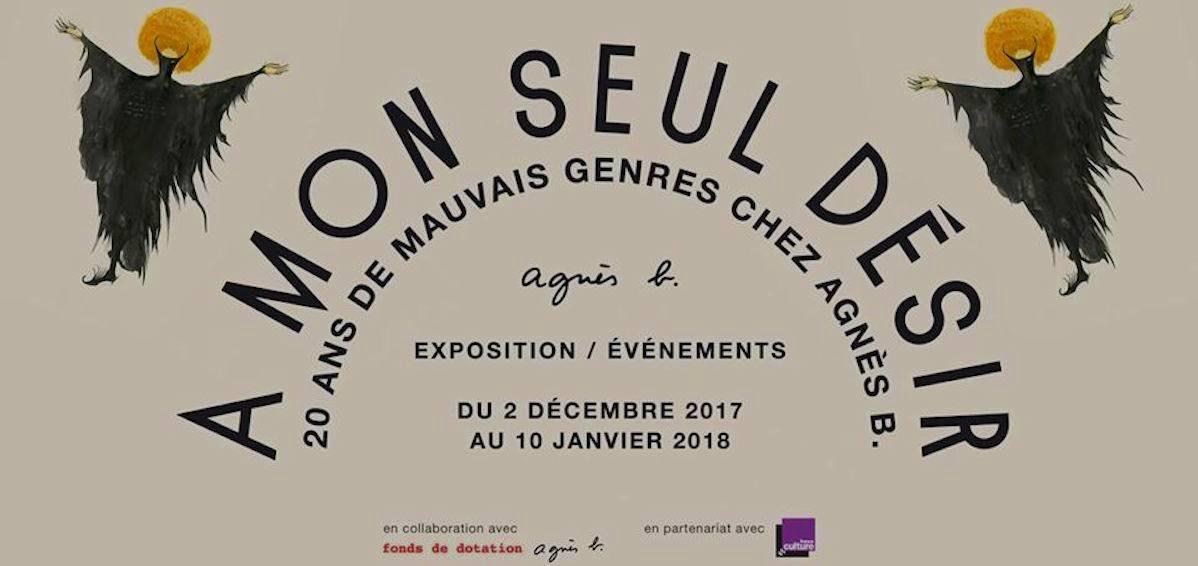 [EXPOSITION] 01/12 ▷ 10/01 – A mon seul désir –20 ans de Mauvais Genres chez Agnès b. – Galerie Agnès b. – Paris