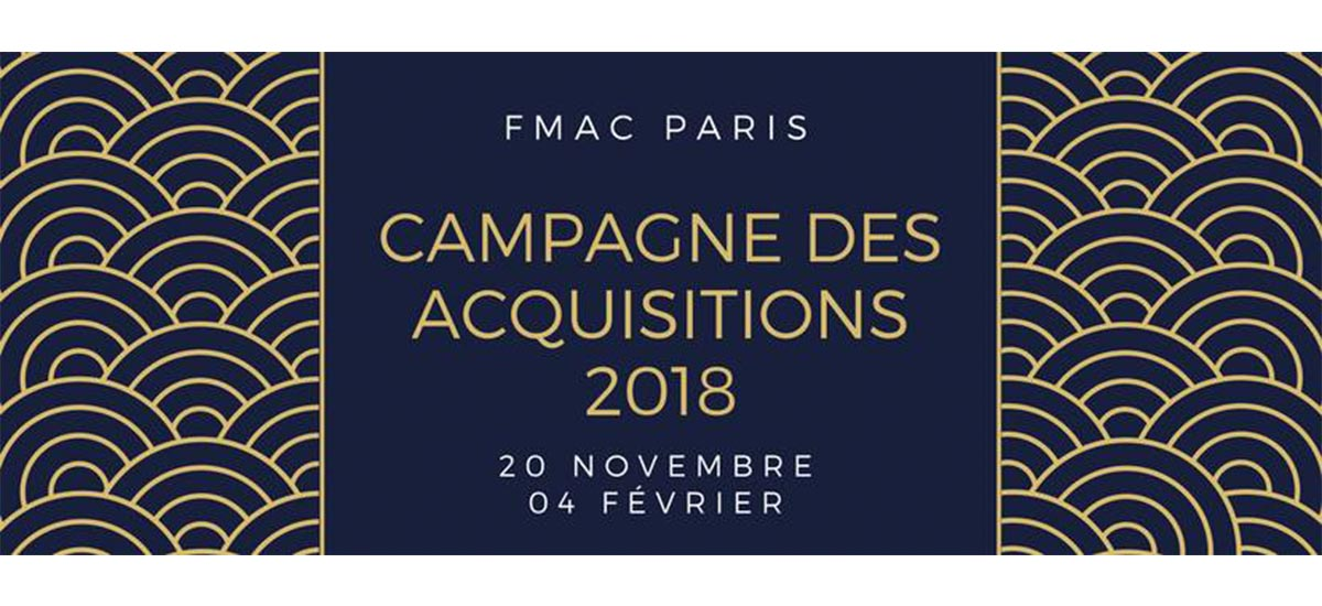 [APPEL À CANDIDATURES] CAMPAGNE D'ACQUISITIONS DU FMAC PARIS 2018