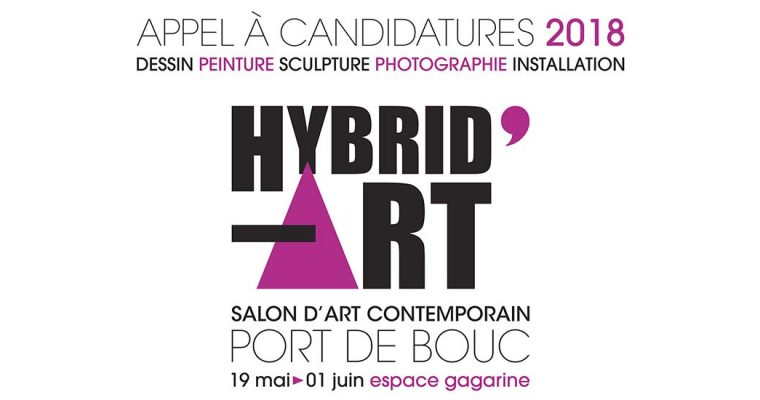 ▷16/03- APPEL À CANDIDATURES – HYBRID'ART le Salon d'art contemporain de Port de Bouc 2018