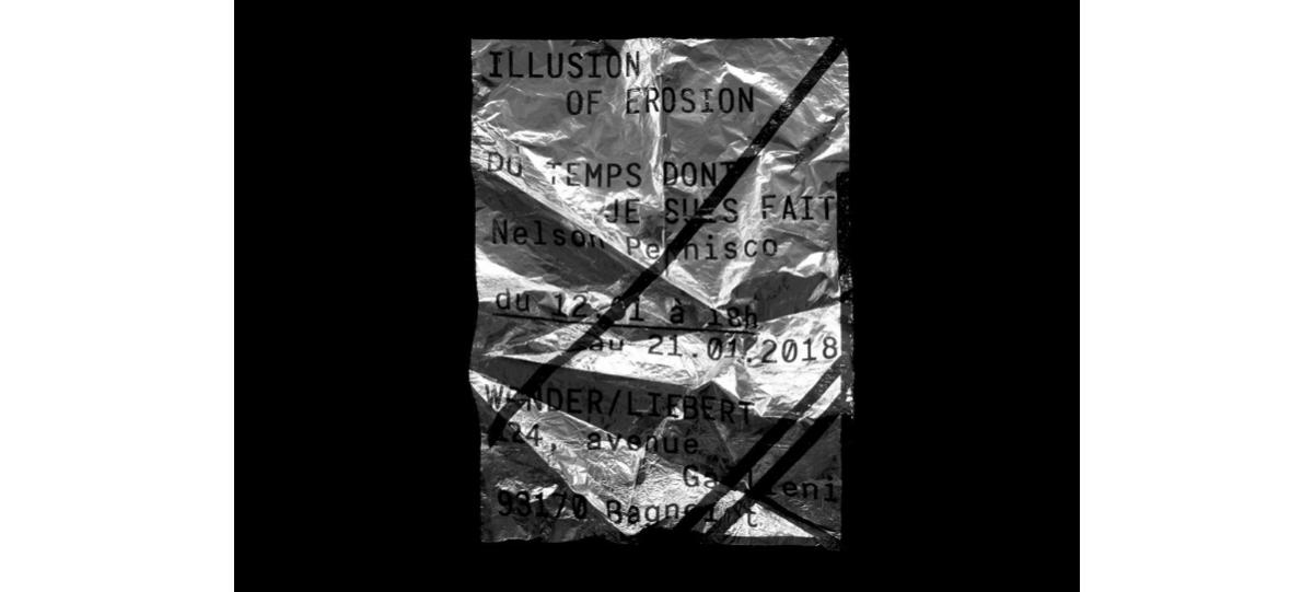 [EXPOSITION] 12 ▷ 21/01 – Nelson Pernisco – Du temps dont je suis fait – Wonder/Liebert –Bagnolet