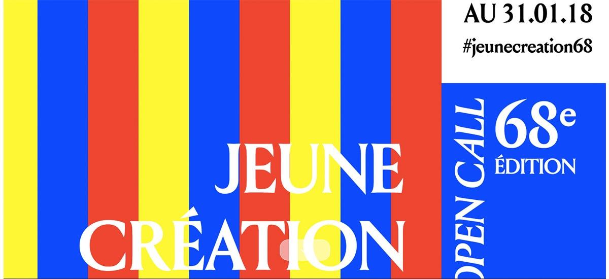 ▷15/02 – APPEL À CANDIDATURES – 68E ÉDITION DE JEUNE CRÉATION – EXPOSITION INTERNATIONALE D'ART CONTEMPORAIN