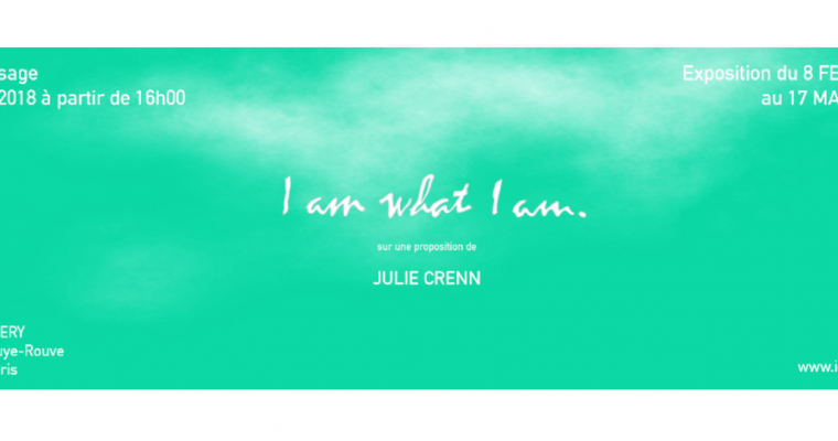 08/02▷17/03 – I AM WHAT I AM – ICI.GALLERY PARIS