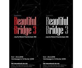 12▷23/02 – BEAUTIFUL BRIDGE 3 – CITÉ INTERNATIONALE DES ARTS PARIS