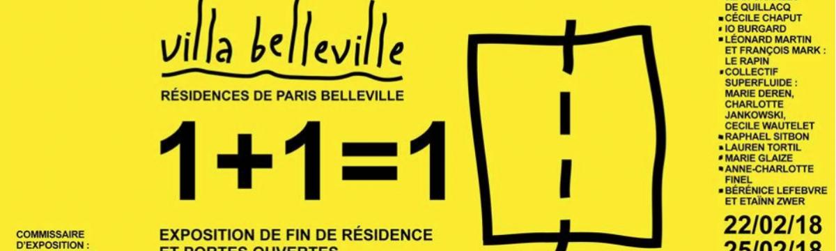22▷25/02 – 1+1=1 – VILLA BELLEVILLE PARIS