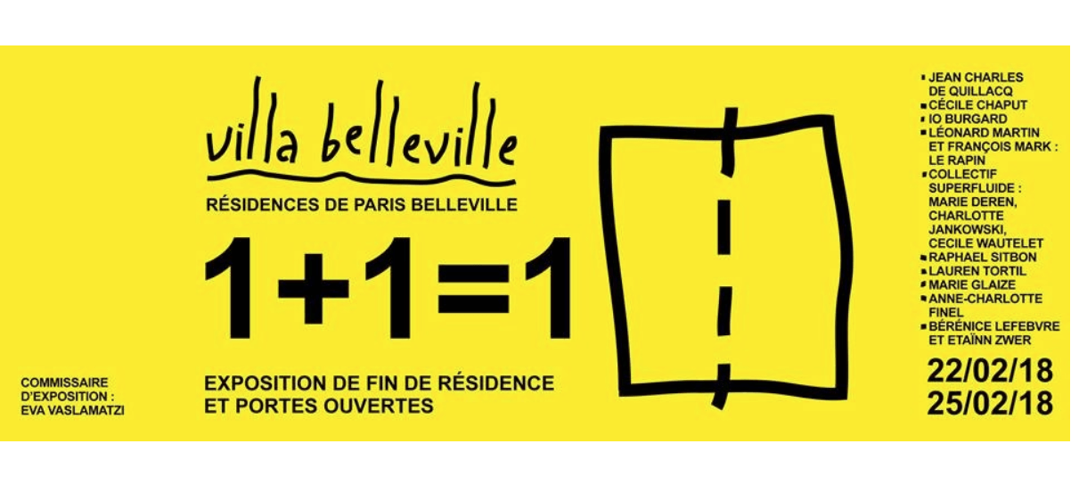 22▷25/02 – 1+1=1 – VILLA BELLEVILLE PARIS