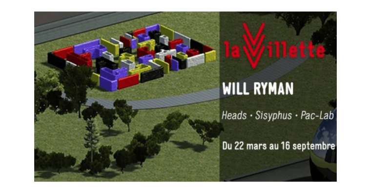 22/03▷06/09 – WILL RYMAN – FESTIVAL 100 % LA VILLETTE PARIS