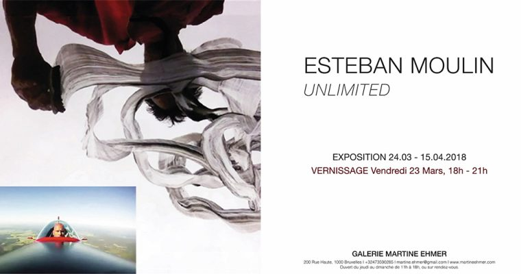 24/03▷15/04 – ESTEBAN MOULIN – UNLIMITED – GALERIE MARTINE EHMER BRUXELLES