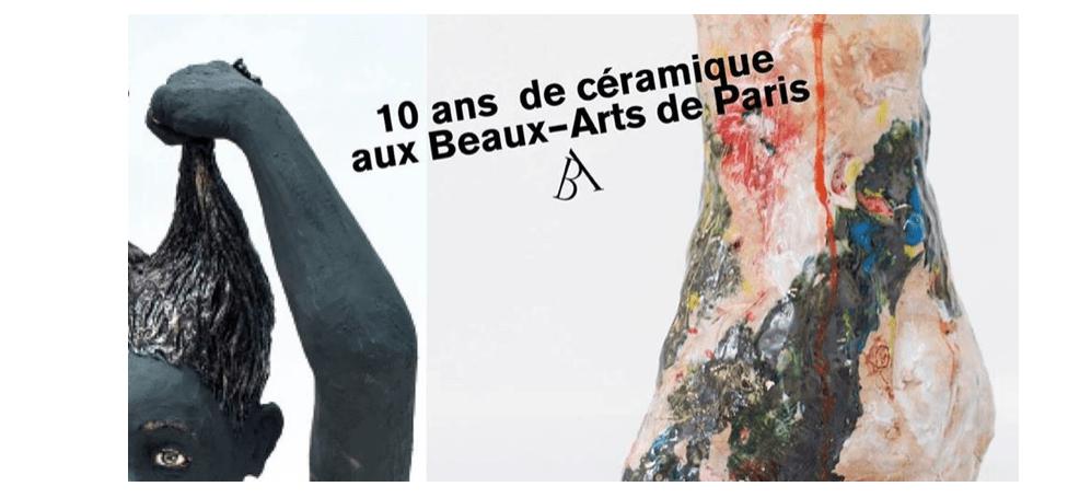 07▷08/05 – 10 ans de la céramique aux Beaux-arts ! – Beaux-Arts de Paris