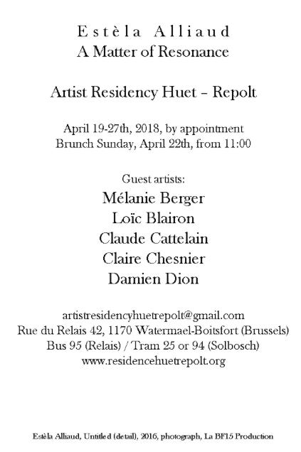 A matter of resonance - Artist Residency Huet-Repolt, Bruxelles