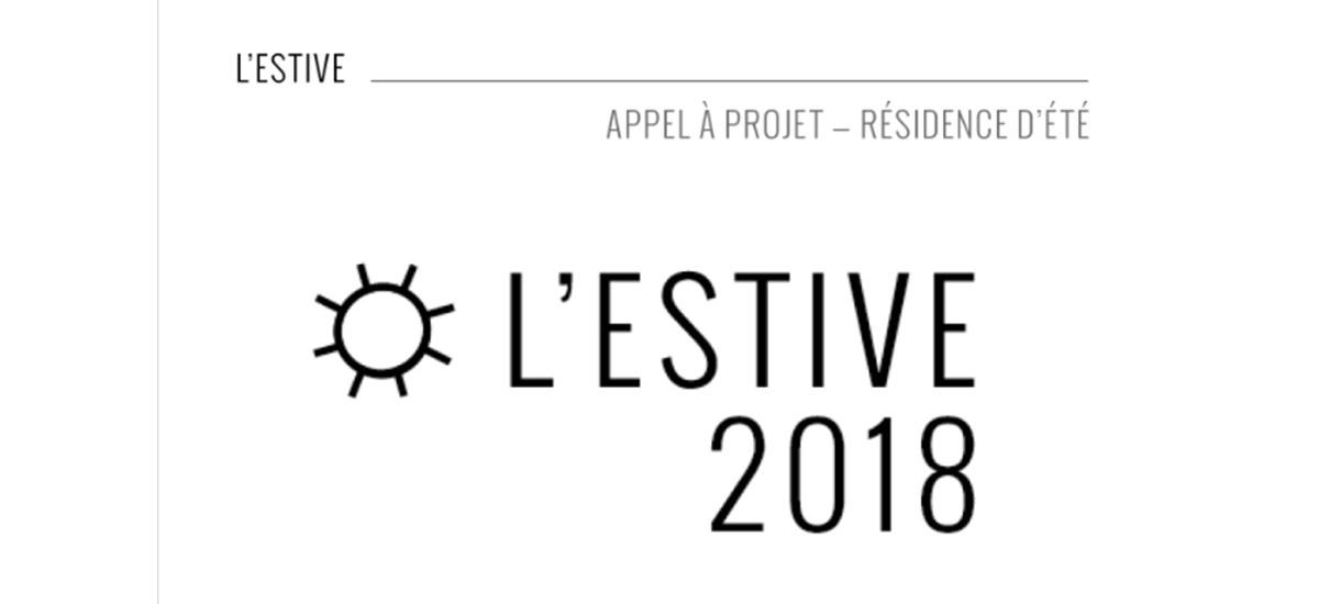 ▷22/06 – L'ESTIVE – APPEL À PROJET RÉSIDENCE AOÛT-SEPTEMBRE 2018 – GLASSBOX PARIS