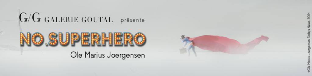 Ole Marius Joergensen - No. Superhero - Galerie GoutalAix-en-Provence