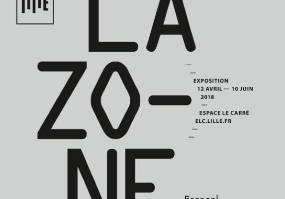 12/04▷10/06 – LA ZONE – ESPACE LE CARRÉ LILLE