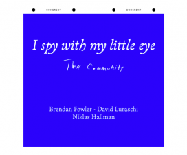 20/04▷19/05 – The Community Paris – I spy with my little eyes – Coherent Bruxelles