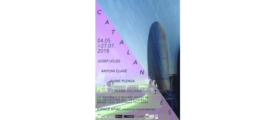 04/05▷27/07 – CATALANITÉS – ESPACE AFIAC – FIAC