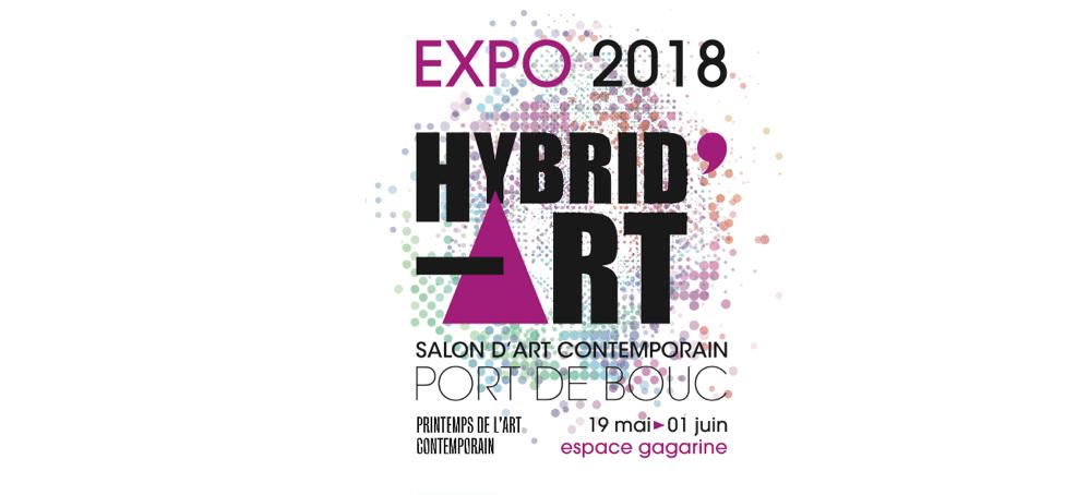 19/05▷01/06 – HYBRID'ART- SALON D'ART CONTEMPORAIN – ESPACE GAGARINE PORT DE BOUC