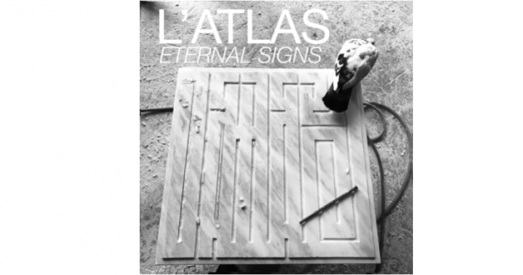 27/05▷01/07 – L'ATLAS – ETERNAL SIGNS – GALERIE MARTINE EHMER BRUXELLES