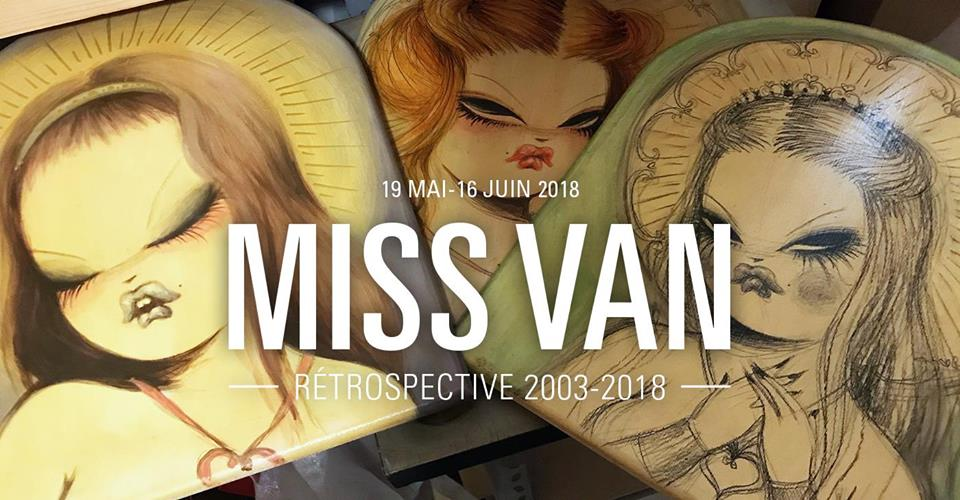 Miss Van- Rétrospective 2003-2018 - Galerie Openspace Paris