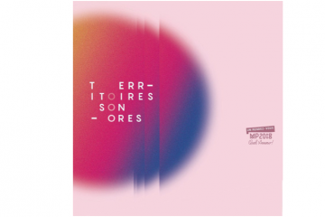 27/05▷07/07 – TERRITOIRES SONORES  SOUND TERRITORIES – MAC ARTEUM CHATEAUNEUF-LE-ROUGE