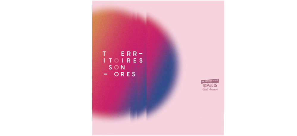 27/05▷07/07 – TERRITOIRES SONORES  SOUND TERRITORIES – MAC ARTEUMCHATEAUNEUF-LE-ROUGE