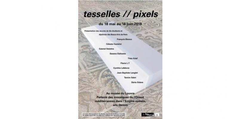 18/05▷18/06 – TESSELLES//PIXELS – MUSÉE DU LOUVRE AILE DENON PARIS