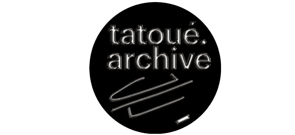 08/06▷20/07 – APPROPRIATE AUDIENCES – TATOUÉ. ARCHIVE – GALERIE TATOR LYON