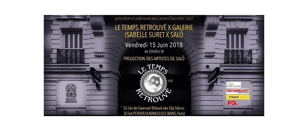 15/06 – LE TEMPS RETROUVÉ X GALERIE ISABELLE SURET X SALO – LES BAINS PARIS