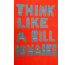 29/06▷21/07 – LUCY WATTS – THINK LIKE A BILLIONAIRE – UNDER CONSTRUCTION GALLERY PARIS