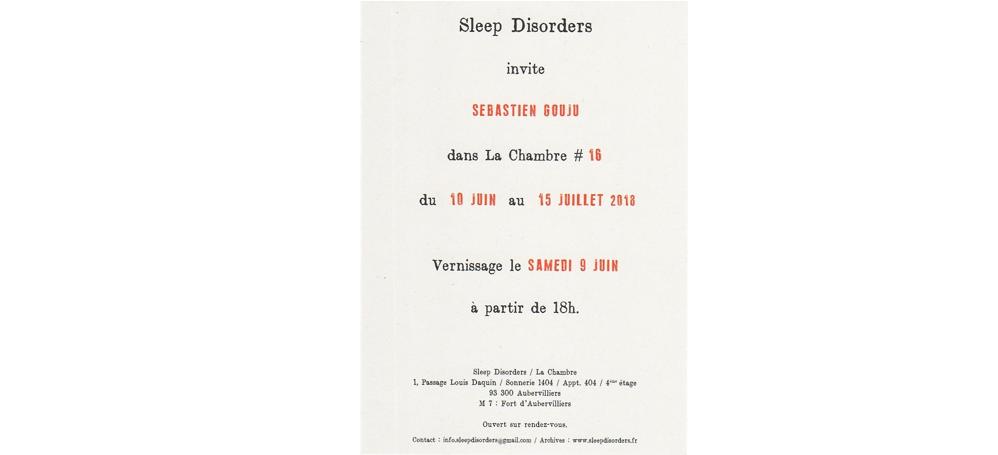 10/06▷15/07 – SÉBASTIEN GOUJU – LA CHAMBRE # 16 – SLEEP DISORDERS AUBERVILLIERS