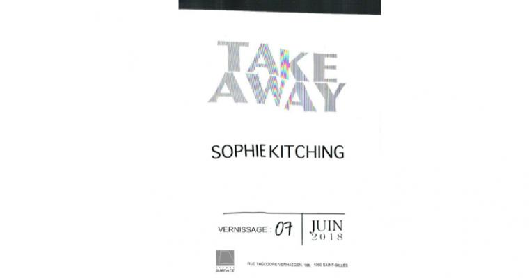 08 & 09/06 –SOPHIE KITCHING – TAKE AWAY – GRANDE SURFACE SAINT-GILLES