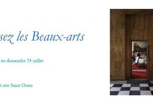 28/06▷24/07 – TRAVERSEZ LES BEAUX-ARTS DE PARIS – BEAUX-ARTS DE PARIS