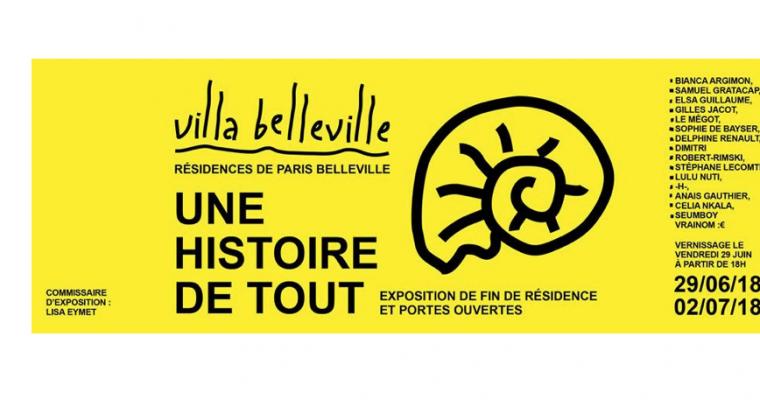 29/06▷02/07 – UNE HISTOIRE DE TOUT – VILLA BELLEVILLE PARIS
