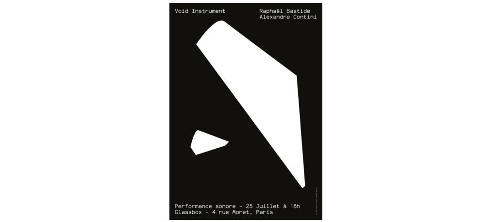 25/07 – RAPHAËL BASTIDE & ALEXANDRE CONTINI – PERFORMANCE VOID INSTRUMENT – GLASSBOX PARIS