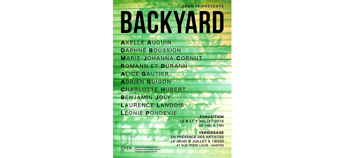 06▷07/07 – BACKYARD – Collectif nantais Open it – NANTES