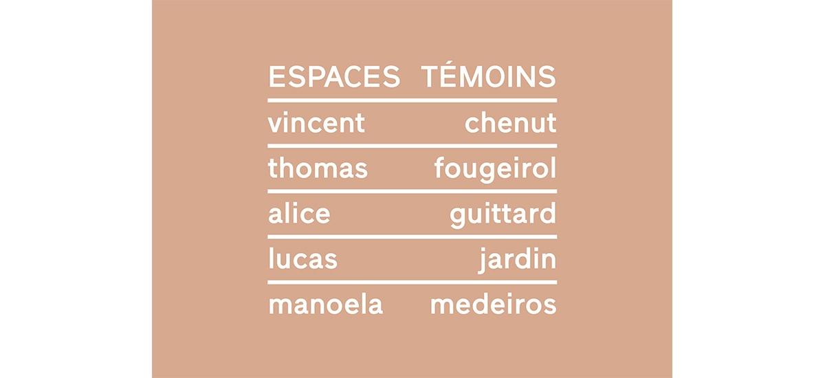 28/06▷28/07 – ESPACES TÉMOINS – Galerie Praz-Delavallade Paris