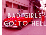 31/08▷06/10 – JOHN DENEUVE – BAD GIRLS GO TO HELL – ART-CADE – GALERIE DES GRANDS BAINS DOUCHES DE LA PLAINE, MARSEILLE