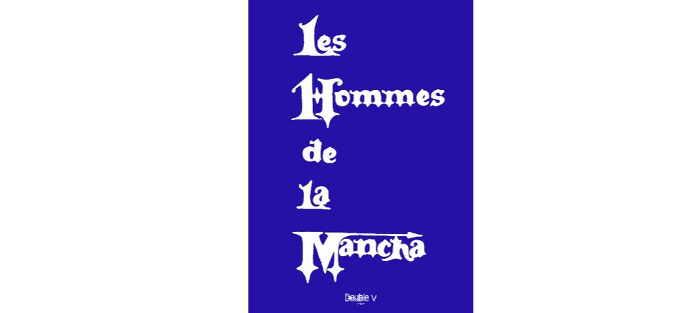31/08▷27/10 – LES HOMMES DE LA MANCHA – DOUBLE V GALLERY MARSEILLE