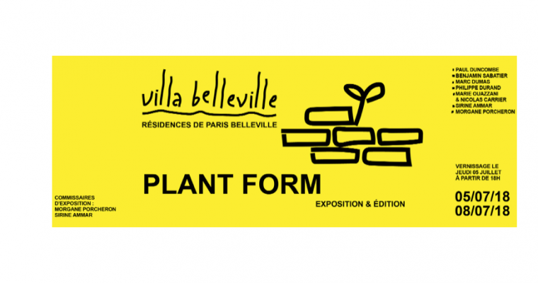 06▷08/07 – PLANT FORM #2 – VILLA BELLEVILLE PARIS