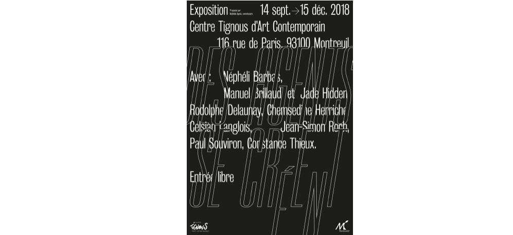 13/09▷15/12 – DES AGENTS SE CRÉENT – CENTRE TIGNOUS D'ART CONTEMPORAIN – LE 116 MONTREUIL