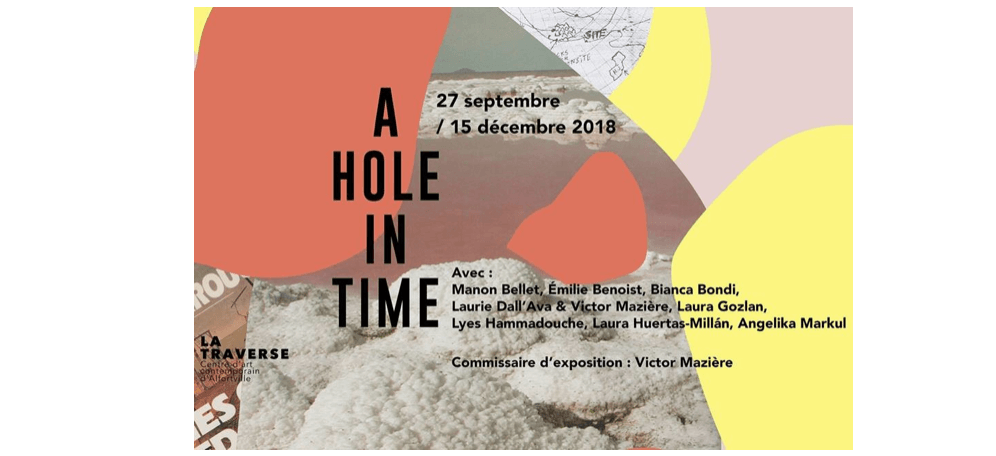 exposition_A Hole in Time_CAC La Traverse Alfortville