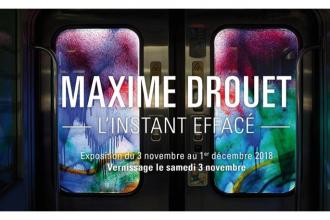 03/11▷22/12 – MAXIME DROUET – L'INSTANT EFFACÉ – GALERIE OPENSPACE PARIS