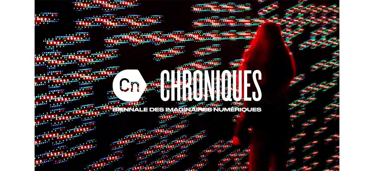 10/11 – WEEK-END INAUGURAL CHRONIQUES, BIENNALE DES IMAGINAIRES NUMÉRIQUES – AIX-EN-PROVENCE