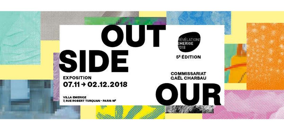 """07/11▷02/12 – Exposition """"Outside Our"""" – Prix Révélations Emerige 2018"""