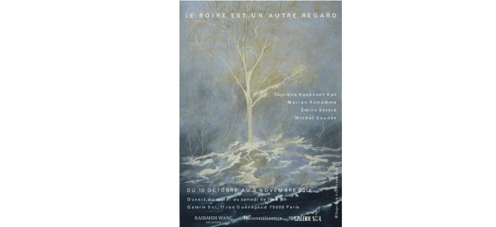 10/10 ▷ 03/11 – LE BOIRE EST UN AUTRE REGARD – GALERIE SOL PARIS