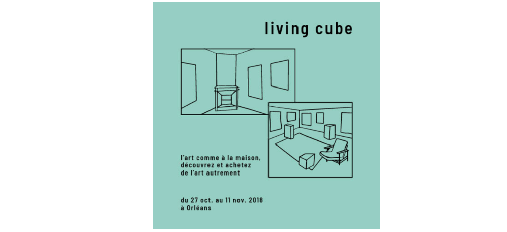 27/10▷11/11 – LIVING CUBE #2 – ORLÉANS